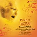 Raag Marwa (Live)/Pt. Jasraj