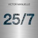 25/7/Víctor Manuelle