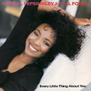 Every Little Thing About You EP/Cheryl 'Pepsii' Riley