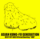 """BEST HIT AKG Official Bootleg """"IMO""""/ASIAN KUNG-FU GENERATION"""