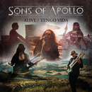 Alive / Tengo Vida/Sons Of Apollo