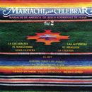 Mariachi para Celebrar, Vol. 2/Mariachi de América de Jesús Rodríguez de Hijar