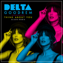 Think About You (Olsen Remix)/Delta Goodrem