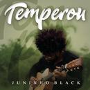 Temperou/Juninho Black