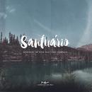 Santuário feat.Gabi Sampaio/Novidade de Vida Music