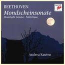 Mondscheinsonate (Moonlight Sonata) & Pathetique/Andrea Kauten