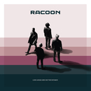 Look Ahead And See The Distance/Racoon