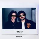 Wasted (Remixes Pt. 1)/Peking Duk