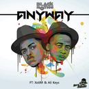 Anyway feat.XoliM & Alie-Keyz/Black Motion