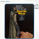 What I'm Cut Out to Be/Dottie West