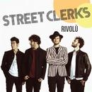Rivolù/Street Clerks