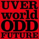 ODD FUTURE short ver./UVERworld