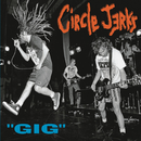 Gig (Live)/Circle Jerks