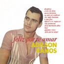 Feliz por Te Amar/Adílson Ramos