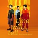 Time Will Tell/TheOvertunes