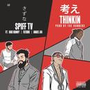 Thinkin feat.Anuel AA,Bad Bunny,Future/Spiff TV