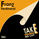 Take Me Out (Remix)/Franz Ferdinand