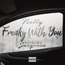Freaky with You feat.Jacquees/Nelly