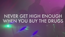 Never Get High Enough When You Buy The Drugs (Live From The Bunker)/The Brinks
