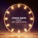 Magic (Just Kiddin Remix)/Craig David