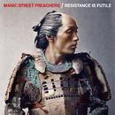 Resistance Is Futile/Manic Street Preachers