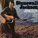 Nothing Takes the Place of Loving You/Stonewall Jackson
