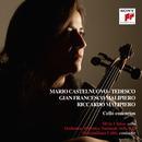 Malipiero, Castelnuovo-Tedesco, Cello concertos/Silvia Chiesa