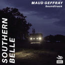 Southern Belle (Original Soundtrack)/Maud Geffray