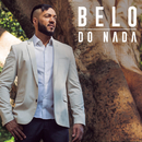 Do Nada/Belo