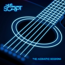 Acoustic Sessions/The Script