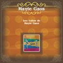 Los Éxitos de Mayte Gaos/Mayte Gaos