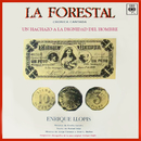 La Forestal (Crónica Cantada)/Enrique Llopis