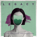 Legacy (Radio Mix)/Victor Porfidio, Andy Bianchini