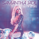Best of My Love/Samantha Jade