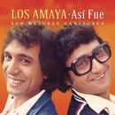 Así Fue: Sus Mejores Canciones/Los Amaya