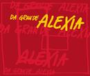 Da Grande/Alexia