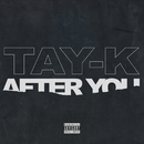After You/Tay-K