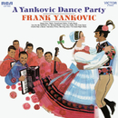 A Yankovic Dance Party/Frank Yankovic