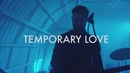 Temporary Love (Live From The Bunker)/The Brinks