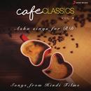 Cafe Classics, Vol. 4 (Asha Sings for RD)/R.D. Burman