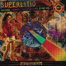 Sultana: Manual Psicodélico del Ritmo, Vol. 1/Superlitio