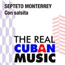 Con salsita (Remasterizado)/Septeto Monterrey
