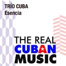 Esencia (Remasterizado)/Trío Cuba