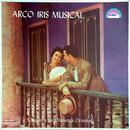 Arcoiris Musical (Remasterizado)/Chepín y Su Orquesta Oriental