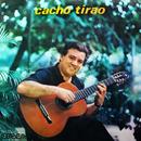 Cacho Tirao (Remasterizado)/Cacho Tirao