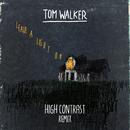 Leave a Light On (High Contrast Remix)/Tom Walker