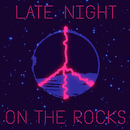 Late Night on the Rocks  feat.Amanda Bergman/BC Unidos