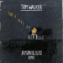 Leave a Light On (Jayson DeZuzio Remix)/Tom Walker