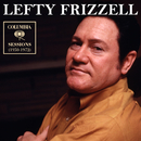 Columbia Sessions (1950-1972)/Lefty Frizzell
