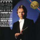 Nielsen: Symphony No. 4, Op. 29, & Helios Overture, Op. 17/Esa-Pekka Salonen